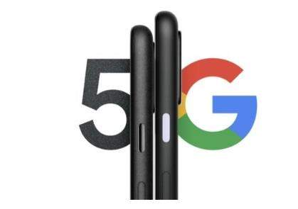 Pixel 5/4a 5G 版发布时间曝光,谷歌5G手机要来了